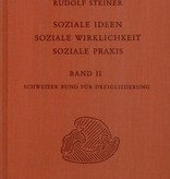 Rudolf Steiner, GA 337b Soziale Ideen - Soziale Wirklichkeit - Soziale Praxis. Band II
