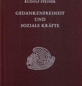 Rudolf Steiner, GA 333 Gedankenfreiheit und soziale Kräfte. Die sozialen Forderungen der Gegenwart und ihre praktische Verwirklichung