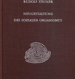 Rudolf Steiner, GA 330 Neugestaltung des sozialen Organismus