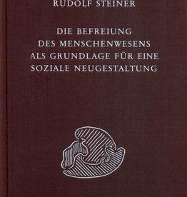 Rudolf Steiner, GA 329 Die Befreiung des Menschenwesens als Grundlage für eine soziale Neugestaltung. Altes Denken und neues soziales Wollen