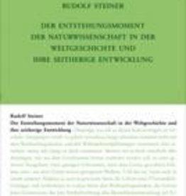 Rudolf Steiner, GA 326 Der Entstehungsmoment der Naturwissenschaft in der Weltgeschichte und ihre seitherige Entwicklung
