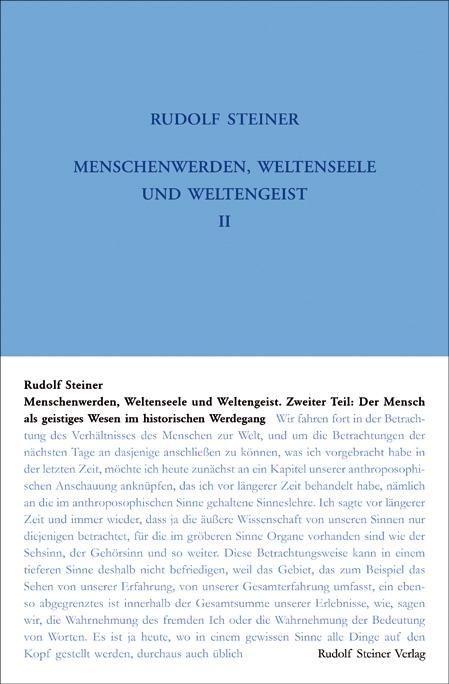Rudolf Steiner, GA 206 Menschenwerden, Weltenseele und Weltengeist. 2. Teil: Der Mensch als geistiges Wesen im historischen Werdegang