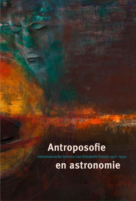 Elisabeth Vreede, Antroposofie en astronomie