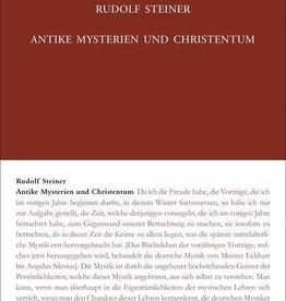 Rudolf Steiner, Antike Mysterien und Christentum