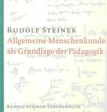 Rudolf Steiner, Tb 617 Allgemeine Menschenkunde als Grundlage der Pädagogik