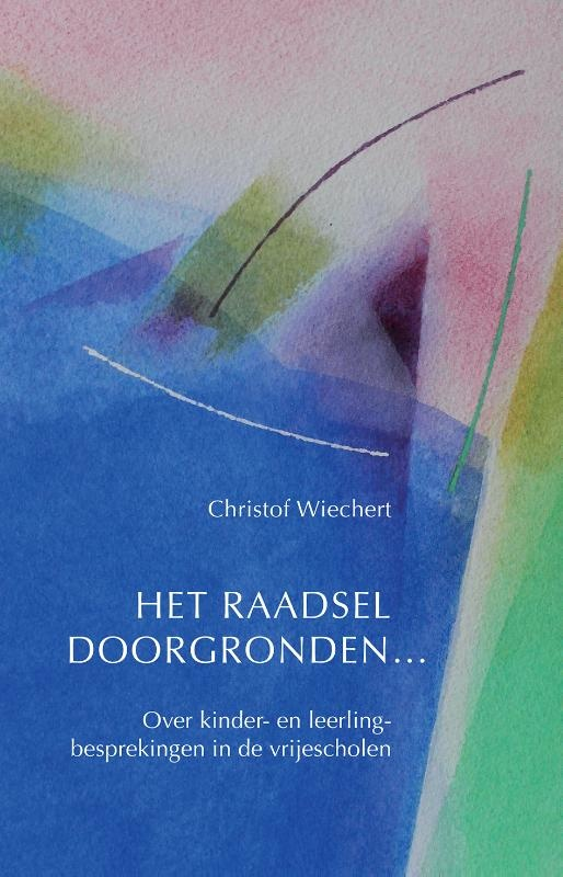 Christof  Wiechert, Het raadsel doorgronden...