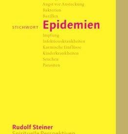 Rudolf Steiner, Stichwort Epidemien