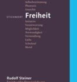 Rudolf Steiner, Stichwort Freiheit