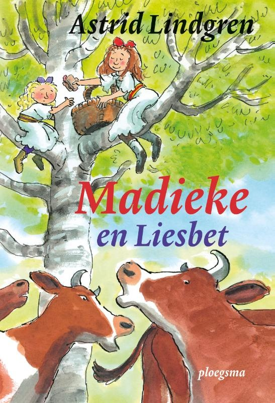 Astrid Lindgren, Madieke en Liesbet