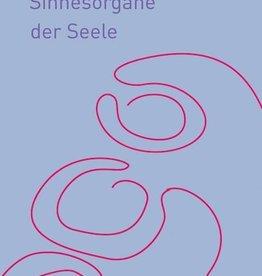 Rudolf Steiner, Die Chakren. Sinnesorgane der Seele