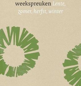 Rudolf Steiner, Antroposofische weekspreuken Lente, zomer, herfst, winter