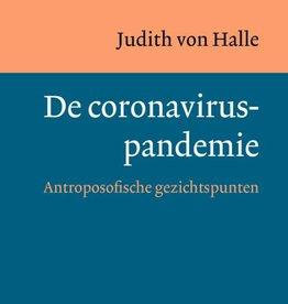 Judith von Halle, De Coroviruspandemie.  Antroposofische gezichtspunten