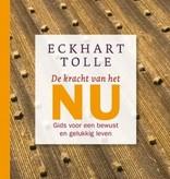 Eckhart Tolle, De kracht van het nu