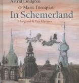 Astrid Lindgren, In Schemerland