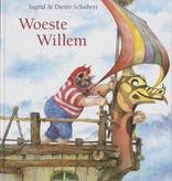 Ingrid & Dieter Schubert, Woeste Willem
