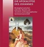 Judith von Halle, Die Apokalypse.  Bindeglied zwischen jüdischer Mystik und christlich-anthroposophischer Geisteswissenschaft