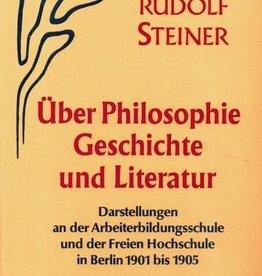 """Rudolf Steiner, GA 51 Über Philosophie, Geschichte und Literatur. Darstellungen an der """"Arbeiterbildungsschule"""" und der """"Freien Hochschule"""" in Berlin"""