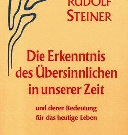Rudolf Steiner, GA 55 Die Erkenntnis des Übersinnlichen in unserer Zeit und deren Bedeutung für das heutige Leben