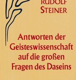 Rudolf Steiner, GA 60 Antworten der Geisteswissenschaft auf die grossen Fragen des Daseins
