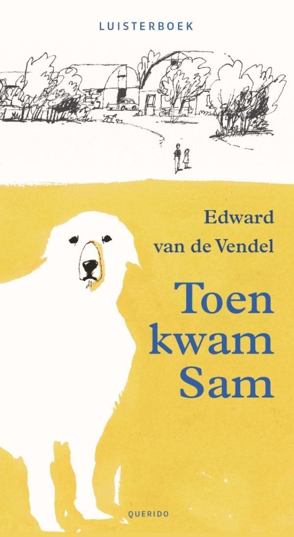 Edward van de Vendel, Toen kwam Sam