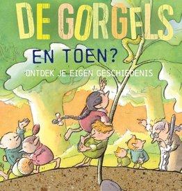 Jochem Myjer, De Gorgels - En toen? Ontdek je eigen geschiedenis