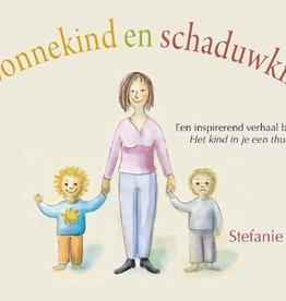 Stephanie Stahl, Zonnekind en schaduwkind