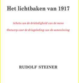 Rudolf Steiner, Het lichtbaken van 1917
