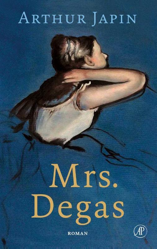 Arthur Japin, Mrs. Degas