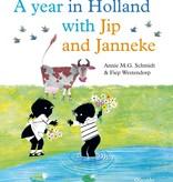 Annie M.G. Schmidt en Fiep Westendorp, A year in Holland with Jip and Janneke