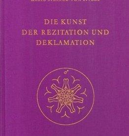 Rudolf Steiner, GA 281 Die Kunst der Rezitation und Deklamation (samen met Marie Steiner-von Sivers)