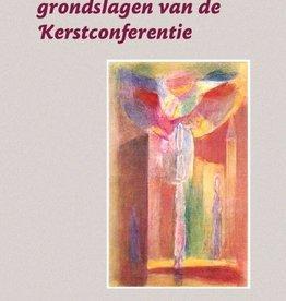 Sergej O. Prokofieff en Peter Selg, De christologische grondslagen van de Kerstconferentie