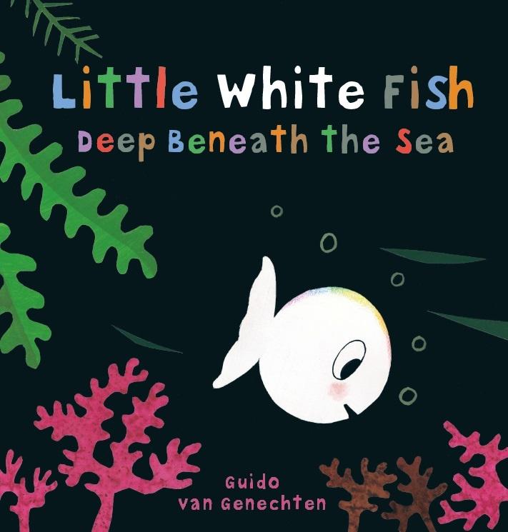 Guido van Genechten, Little white fish deep beneath the sea