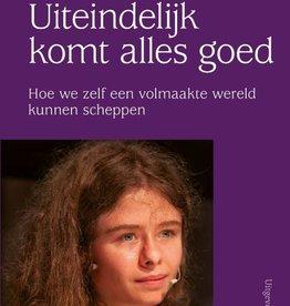 Christina von Dreien, Uiteindelijk komt alles goed