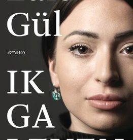 Lale Gül, Ik ga leven