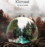 Charles Eisenstein, Klimaat. Het nieuwe verhaal