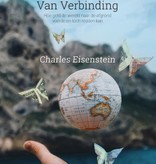 Charles Eisenstein, Naar een economie van verbinding