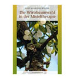 Elke Mehrlein-Wölfel, Die Wirtsbaumwahl in der Misteltherapie