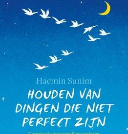 Haemin Sunim, Houden van dingen die niet perfect zijn