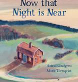Astrid Lindgren, Now that night is near