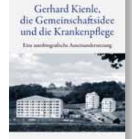 Michael von Drachenfels, Gerhard Kienle, die Gemeinschaftsideee und die Krankenpflege