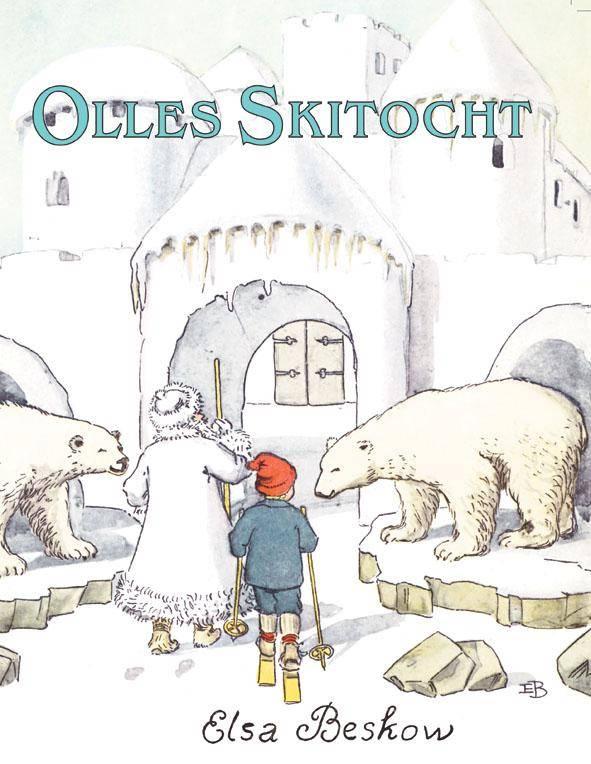 Elsa Beskow, Olle's Skitocht