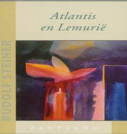 Rudolf Steiner, Atlantis en Lemurië