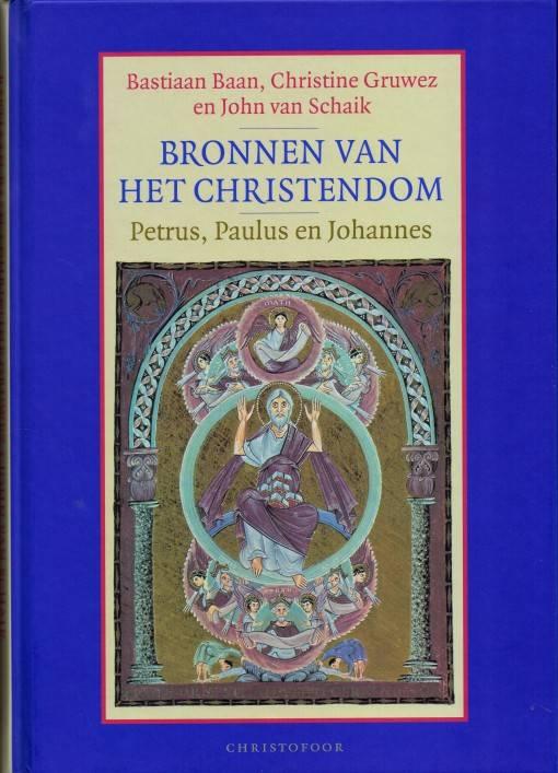 Bastiaan Baan e.a. Bronnen van het Christendom
