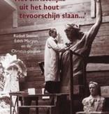 Judith von Halle, 'Het christelijke uit het hout tevoorschijn slaan...'