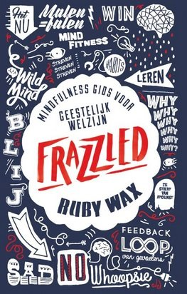 Ruby Wax, Frazzled