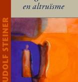 Rudolf Steiner, Egoïsme en altruïsme