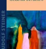 Rudolf Steiner, Gezond oordelen