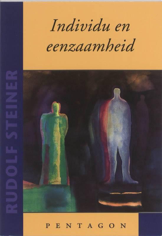Rudolf Steiner, Individu en eenzaamheid