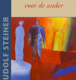 Rudolf Steiner, Interesse voor de ander