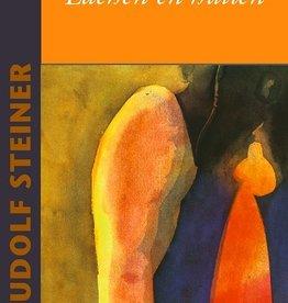 Rudolf Steiner, Lachen en huilen